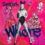 Selfish Whore 120 x 120 cm